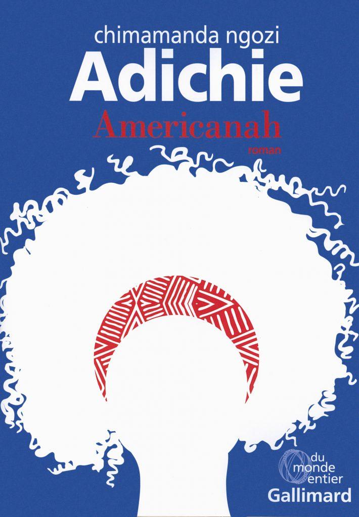 Americanah – Chimamanda Ngozi Adichie